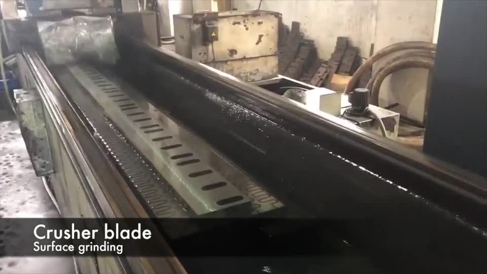 Crusher blade -Surface grinding